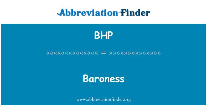 BHP: Baroness
