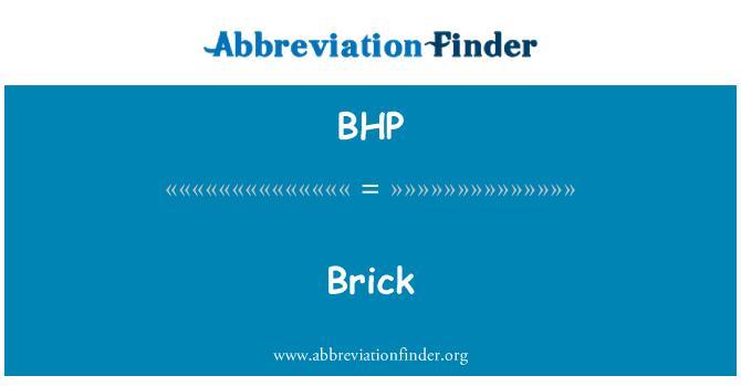 BHP: 砖