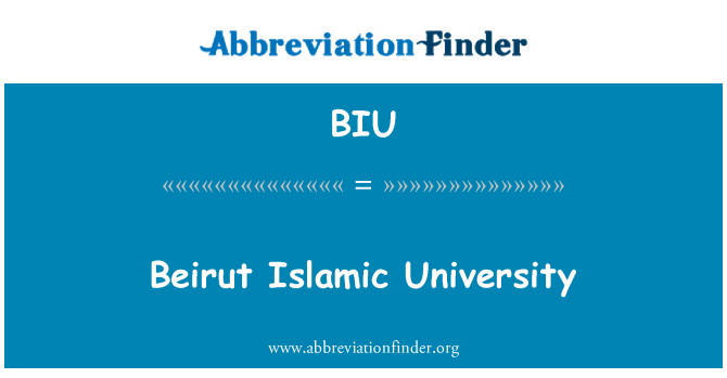 BIU: Beirut Islamic University