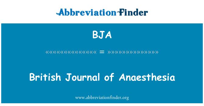 BJA: British Journal of Anaesthesia