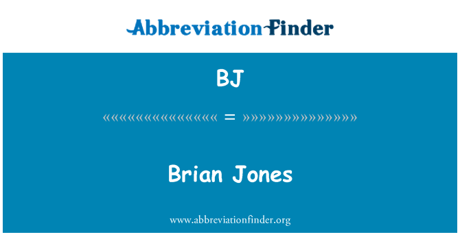 BJ: Brian Jones