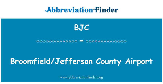 BJC: Broomfield/Jefferson County Airport