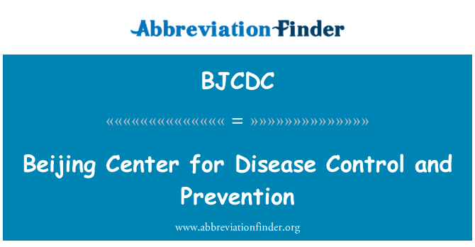 BJCDC: Beijing Center for Disease Control and Prevention