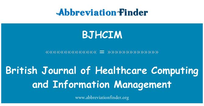 BJHCIM: British Journal of Healthcare Computing and Information Management