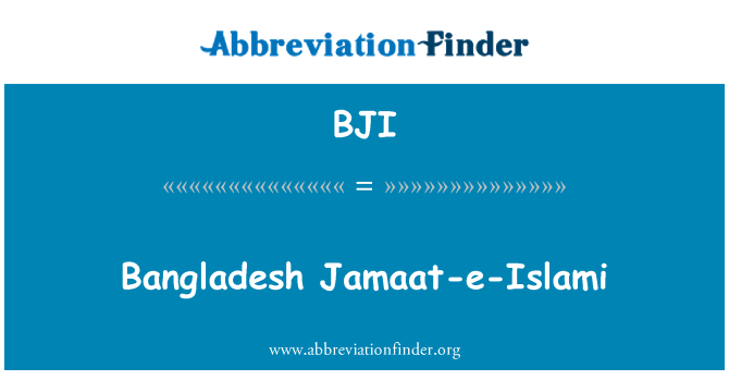 BJI: Bangladesh Jamaat-e-Islami