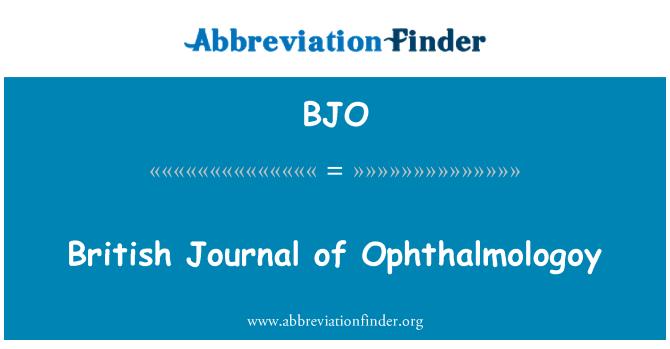 BJO: British Journal of Ophthalmologoy