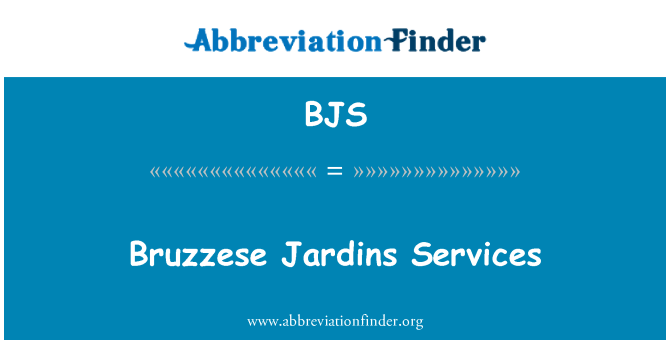 BJS: Bruzzese Jardins Services