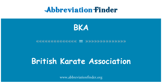 BKA: British Karate Association