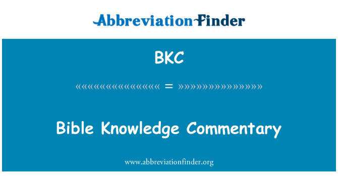 BKC: Bible Knowledge Commentary