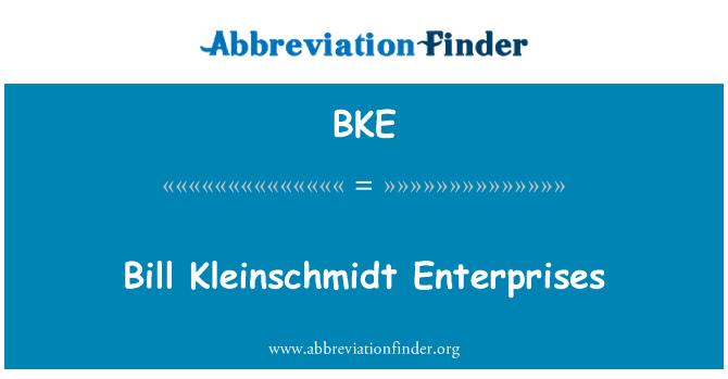 BKE: Bill Kleinschmidt Enterprises