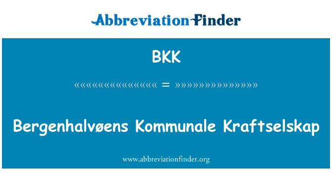 BKK: Bergenhalvøens Kommunale Kraftselskap