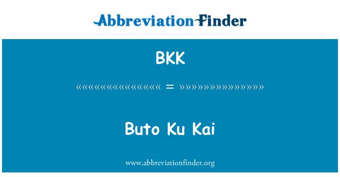 BKK: Buto Ku Kai