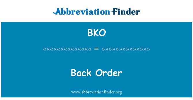 BKO: Back Order