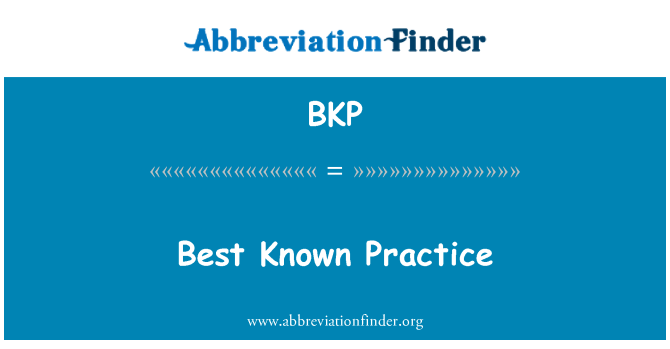 BKP: Best Known Practice
