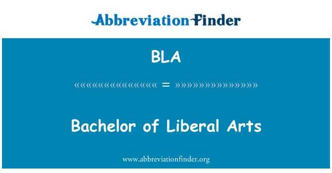 BLA: Bachelor of Liberal Arts