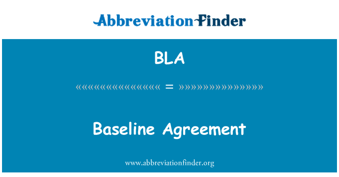 BLA: Baseline Agreement
