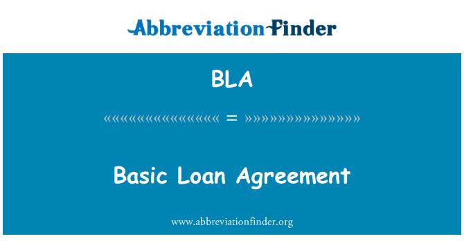 BLA: Basic Loan Agreement