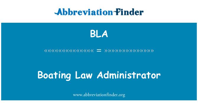 BLA: Boating Law Administrator