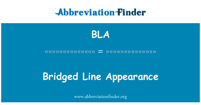BLA: Bridged Line Appearance
