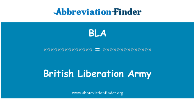 BLA: British Liberation Army
