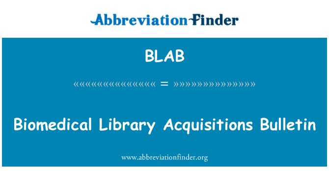 BLAB: Biyomedikal kitaplık satın almalar Bülteni