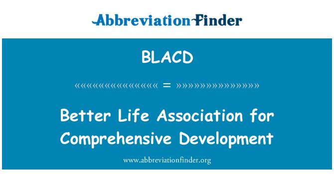 BLACD: Better Life Association for Comprehensive Development