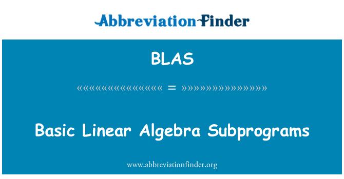 BLAS: Subprogramas básicos de álgebra lineal