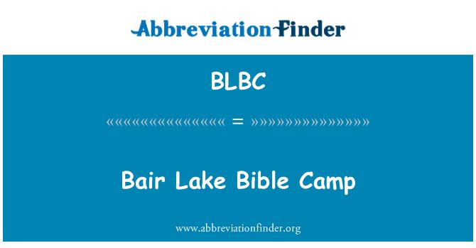 BLBC: Bair Lake Bible Camp