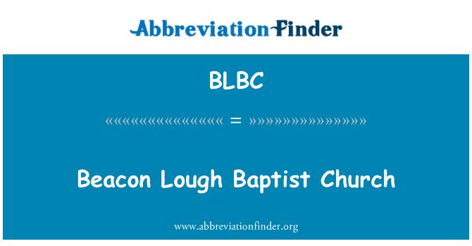 BLBC: Beacon Lough Baptist Church