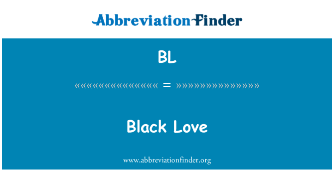 BL: Black Love