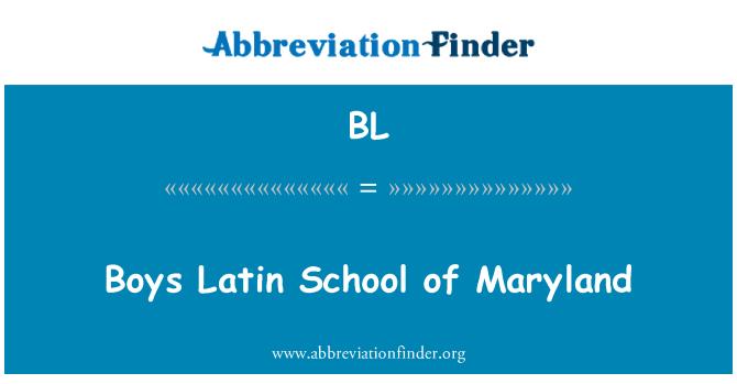 BL: Boys Latin School of Maryland