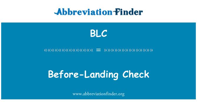 BLC: Before-Landing Check