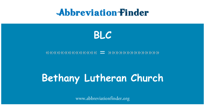 BLC: Bethany Lutheran Church