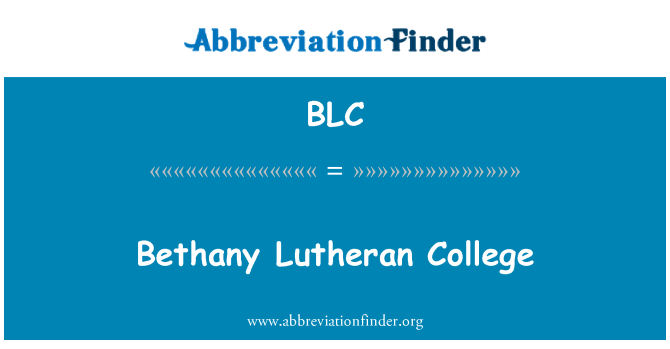 BLC: Bethany Lutheran College