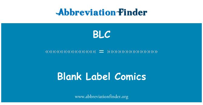 BLC: Blank Label Comics