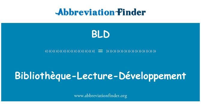 BLD: Bibliothèque-Lecture-Développement