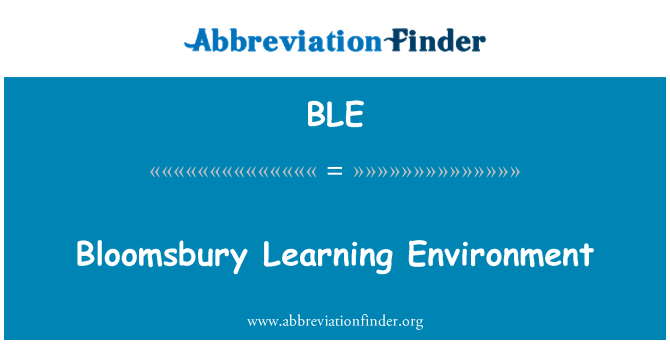 BLE: Bloomsbury Learning Environment