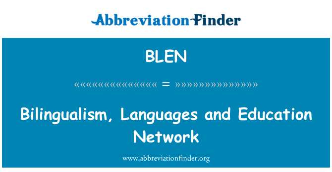BLEN: Bilingualism, Languages and Education Network