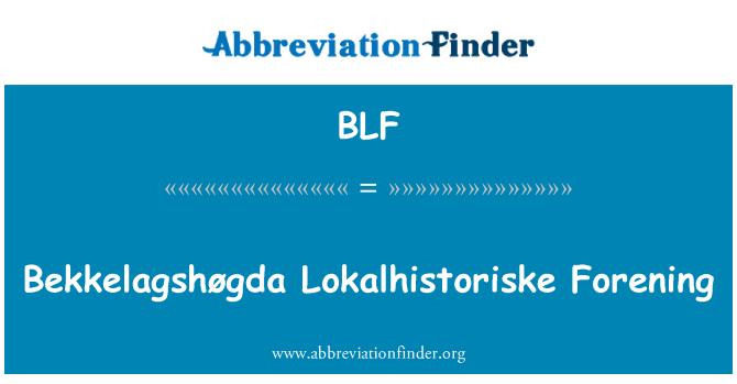 BLF: Bekkelagshøgda Lokalhistoriske Forening