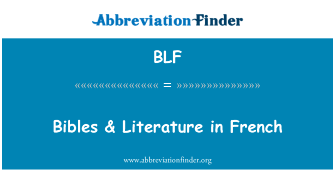 BLF: Bibles & Literature in French