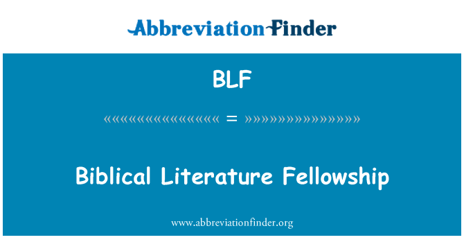 BLF: Biblical Literature Fellowship