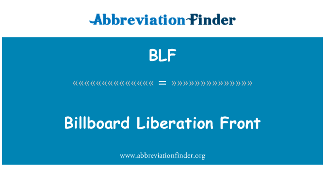 BLF: Billboard Liberation Front