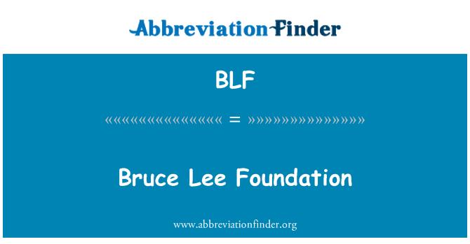 BLF: Bruce Lee Foundation