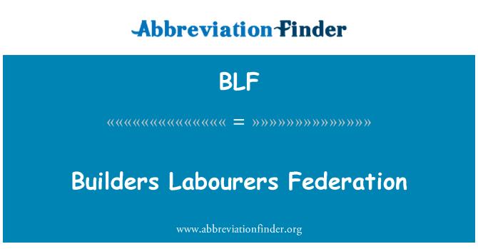 BLF: Builders Labourers Federation