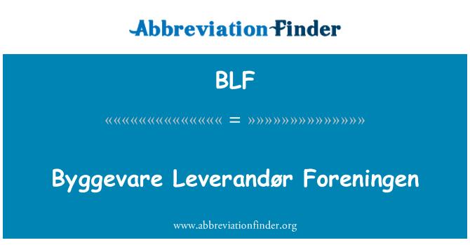BLF: Byggevare Leverandør Foreningen
