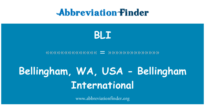 BLI: Bellingham, WA, USA - Bellingham International