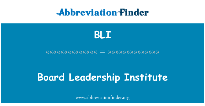 BLI: Board Leadership Institute
