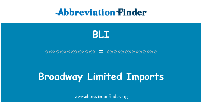 BLI: Broadway Limited Imports