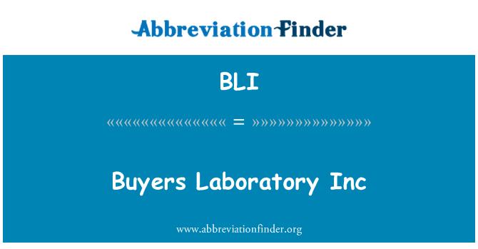 BLI: Buyers Laboratory Inc