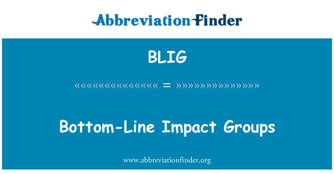 BLIG: Bottom-Line Impact Groups